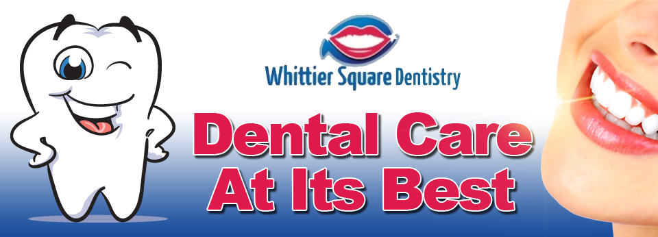 Dentist in Whittier