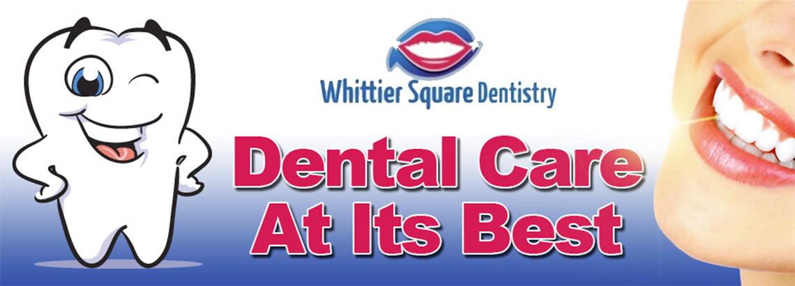 Whittier Square Dentistry Banner